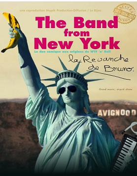 the-band-from-ny-la-revanche-de-bruno