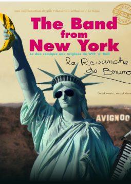 The Band from New-York,  la revanche de Bruno