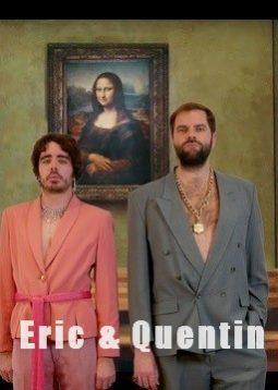 Eric & Quentin
